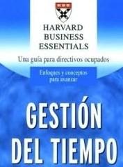 Gestión del tiempo - harvard essentials