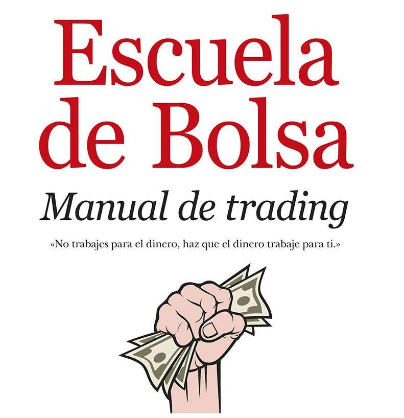 Escuela de bolsa, manual de Trading de Francisca Serrano